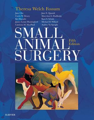 Small Animal Surgery E Book PDF