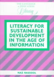 Literacy For Sustainable Development In The Age Of Information Book PDF