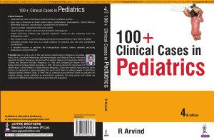 100+ Clinical Cases in Pediatrics