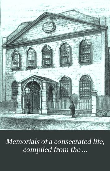 Memorials of a consecrated life  compiled from the autobiography  letters and diaries of A  Lutton  by J H W    PDF