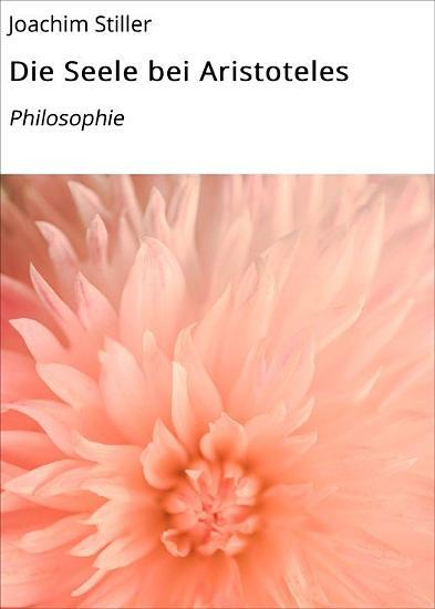 Die Seele bei Aristoteles PDF