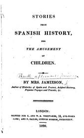 Stories from Spanish History for the amusement of children