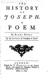 The history of Joseph: A poem. In eight books