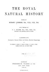 The Royal Natural History: Volume 1