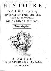 Histoire naturelle, générale et particulière: avec la description du Cabinet du roy ...