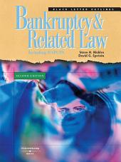 Nickles and Epstein's Black Letter Outline on Bankruptcy and Related Law, 2d: Edition 2