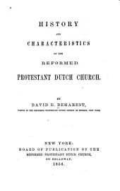 History and Characteristics of the Reformed Protestant Dutch Church