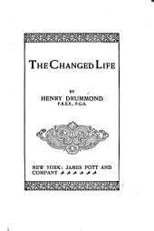 The Changed Life: An Address