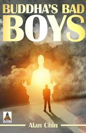Buddha's Bad Boys