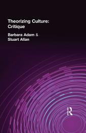 Theorizing Culture: Critique