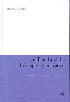 Childhood and the Philosophy of Education PDF
