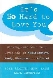 It S So Hard To Love You