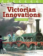 The History of Victorian Innovations: Equivalent Fractions