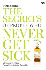 The Secret of People Who Never Get Sick
