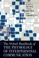 The Oxford Handbook of the Physiology of Interpersonal Communication PDF