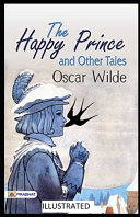 The Happy Prince and Other Tales Illustrated PDF