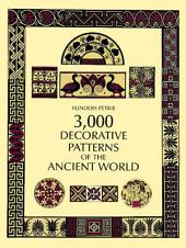 3,000 Decorative Patterns of the Ancient World