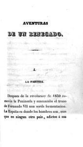Aventuras de un renegado español: relación verdadera, dictada por él mismo, Volumen 1