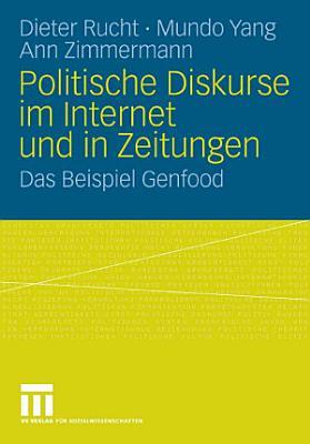 Politische Diskurse im Internet und in Zeitungen PDF