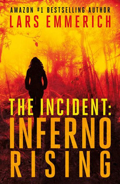 The Incident Inferno Rising