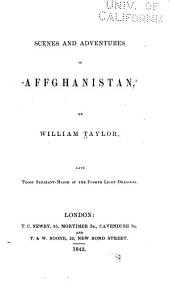 Scenes and Adventures in Affghanistan