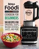 Ninja Foodi Cold   Hot Blender Cookbook for Beginners PDF