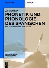 Phonetik und Phonologie des Spanischen: Eine synchronische Einführung, Ausgabe 2