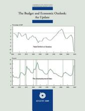 Budget and Economic Outlook: an Update: August 2009