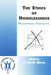 The Ethics Of Homelessness Book PDF