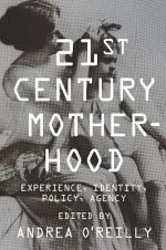Twenty-first-Century Motherhood