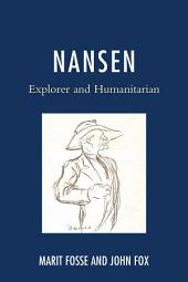 Nansen: Explorer and Humanitarian