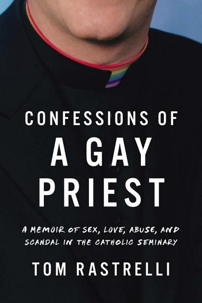 Download Confessions of a Gay Priest Book