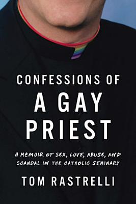 Confessions of a Gay Priest PDF