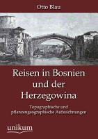 Reisen in Bosnien und Der Herzegowin PDF