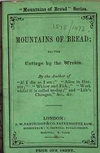 Mountains of bread  or  The cottage by the Wrekin  etc   Signed  G  T   i e  Georgiana Thompson   PDF