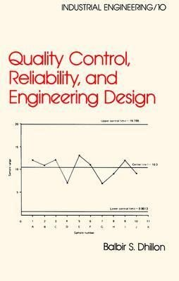 Quality Control  Reliability  and Engineering Design PDF