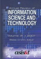 Annual Review of Information Science and Technology 2007 PDF