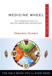 Medicine Wheel Plain Simple Book PDF