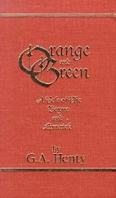 Orange and Green: A Tale of the Boyne and Limerick