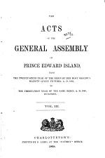 The Acts of the General Assembly of Prince Edward Island: 1863-1868