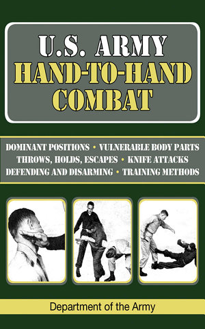 U S  Army Hand to Hand Combat