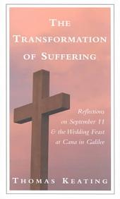 The Transformation of Suffering: Reflections on September 11 and the Wedding Feast at Cana in Galilee