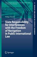 State Responsibility for Interferences with the Freedom of Navigation in Public International Law PDF