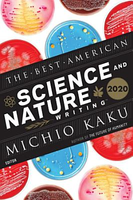 The Best American Science and Nature Writing 2020 PDF