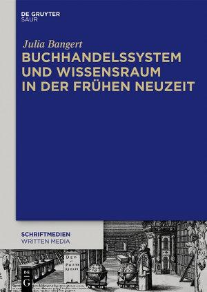 Buchhandelssystem und Wissensraum in der Fr  hen Neuzeit PDF