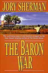 The Baron War: A Martin Baron Novel