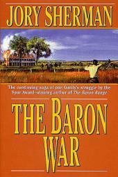 Baron War, The: A Martin Baron Novel