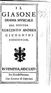 Il Giasone, drama musicale. [In verse.]