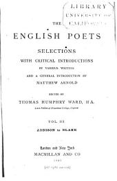 The English Poets: Selections with Critical Introductions by Various Writers and a General Introduction, Volume 3