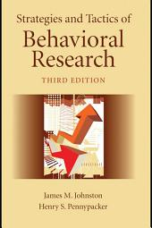 Strategies and Tactics of Behavioral Research, Third Edition: Edition 3